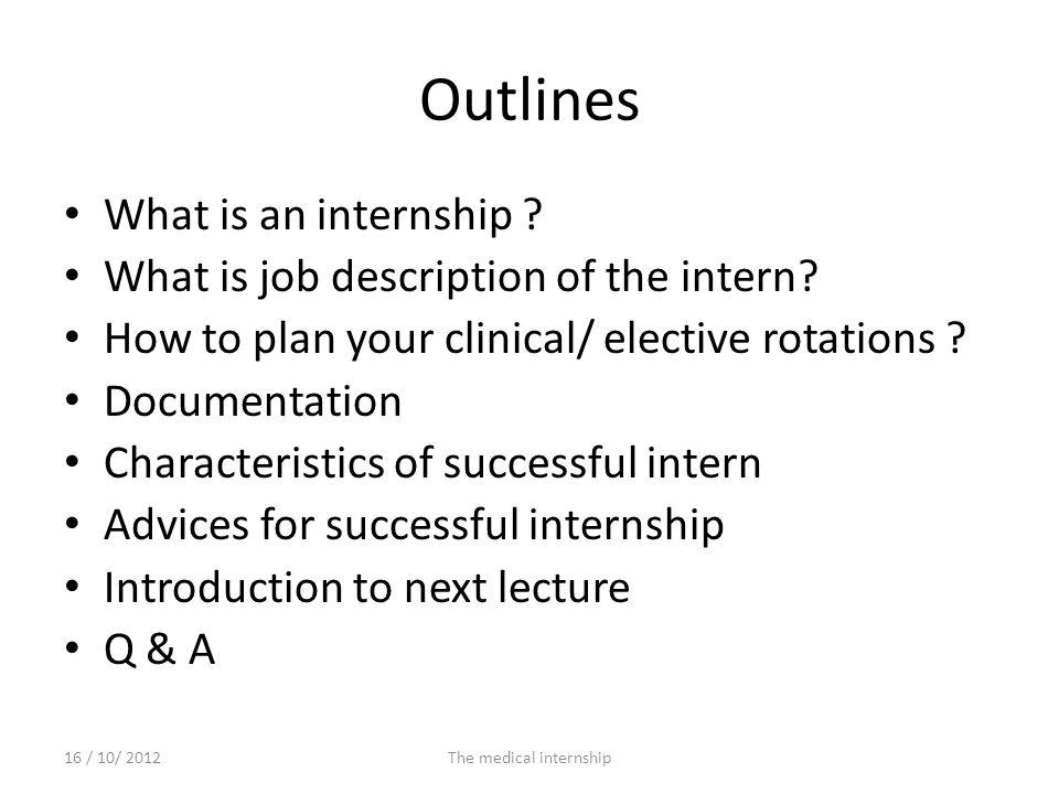 SOAP 16 / 10/ 2012The medical internship