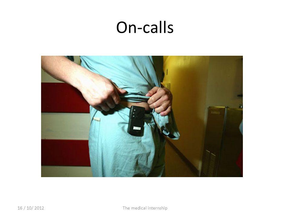 On-calls 16 / 10/ 2012The medical internship