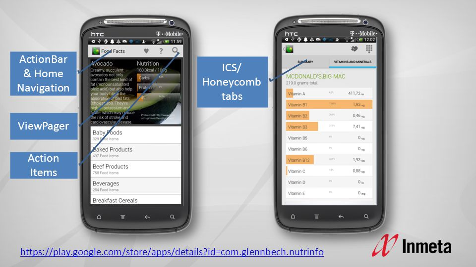ICS/ Honeycomb tabs ActionBar & Home Navigation Action Items ViewPager https://play.google.com/store/apps/details?id=com.glennbech.nutrinfo