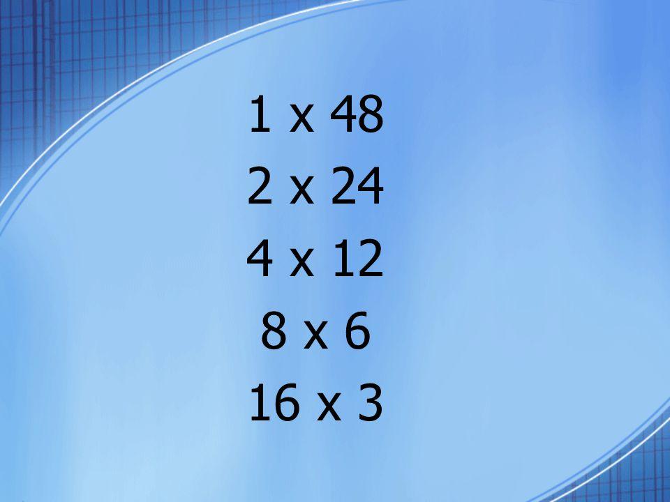 1 x 40 2 x 20 4 x 10 8 x 5