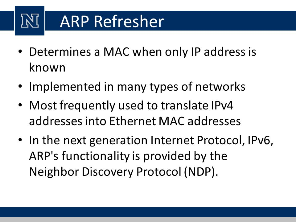 Packet Structure Simple message format One address resolution request or response Operation code for request (1) and reply (2) 4 addresses, the hardware and protocol address of the sender and receiver