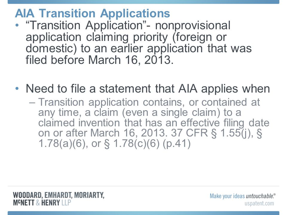 Transition Application - nonprovisional application claiming priority (foreign or domestic) to an earlier application that was filed before March 16, 2013.