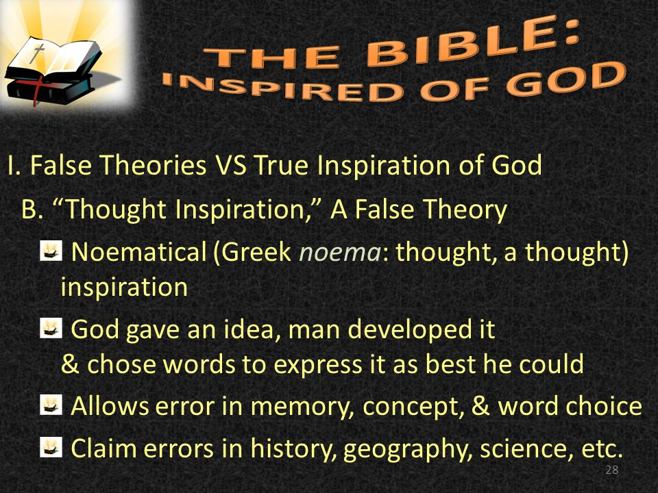 I. False Theories VS True Inspiration of God B.