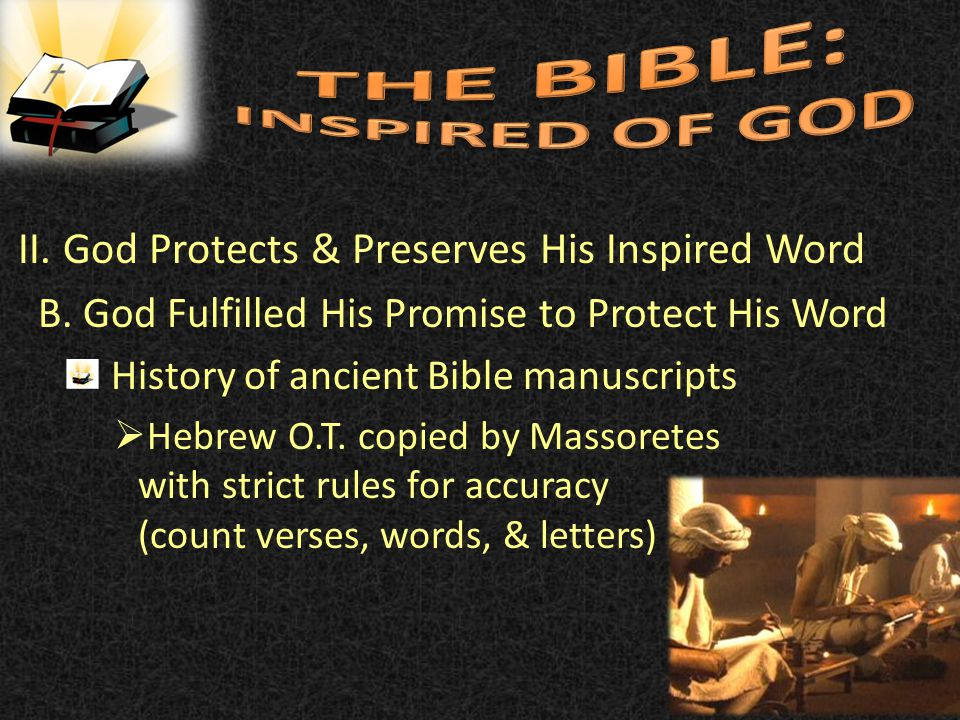 II. God Protects & Preserves His Inspired Word B.
