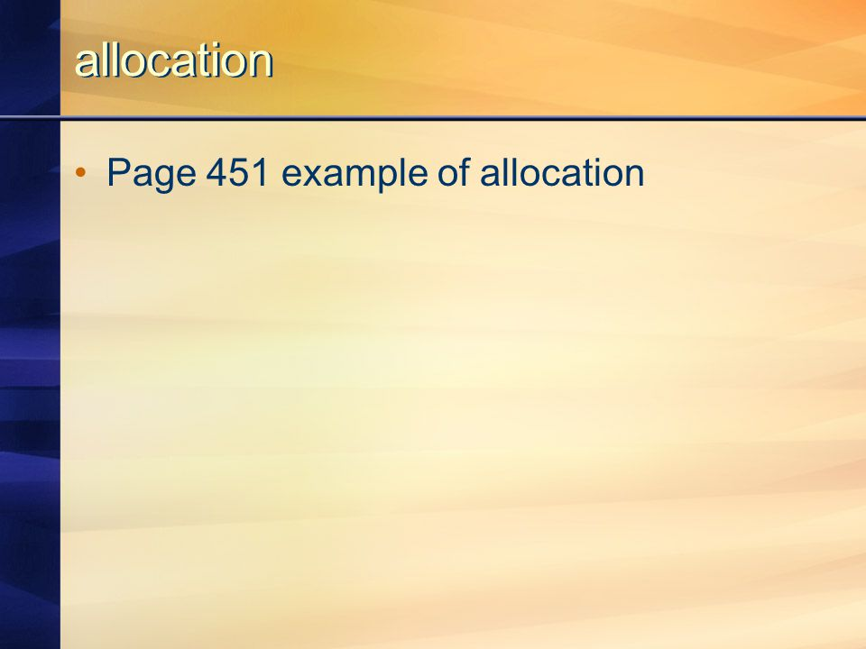 allocation Page 451 example of allocation