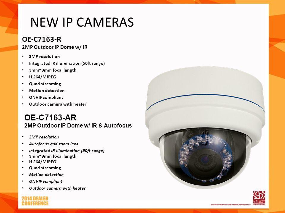 OE-C7163-R 2MP Outdoor IP Dome w/ IR 3MP resolution Integrated IR illumination (50ft range) 3mm~9mm focal length H.264/MJPEG Quad streaming Motion det