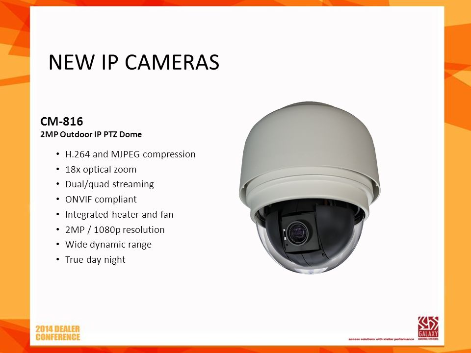 CM-816 2MP Outdoor IP PTZ Dome H.264 and MJPEG compression 18x optical zoom Dual/quad streaming ONVIF compliant Integrated heater and fan 2MP / 1080p