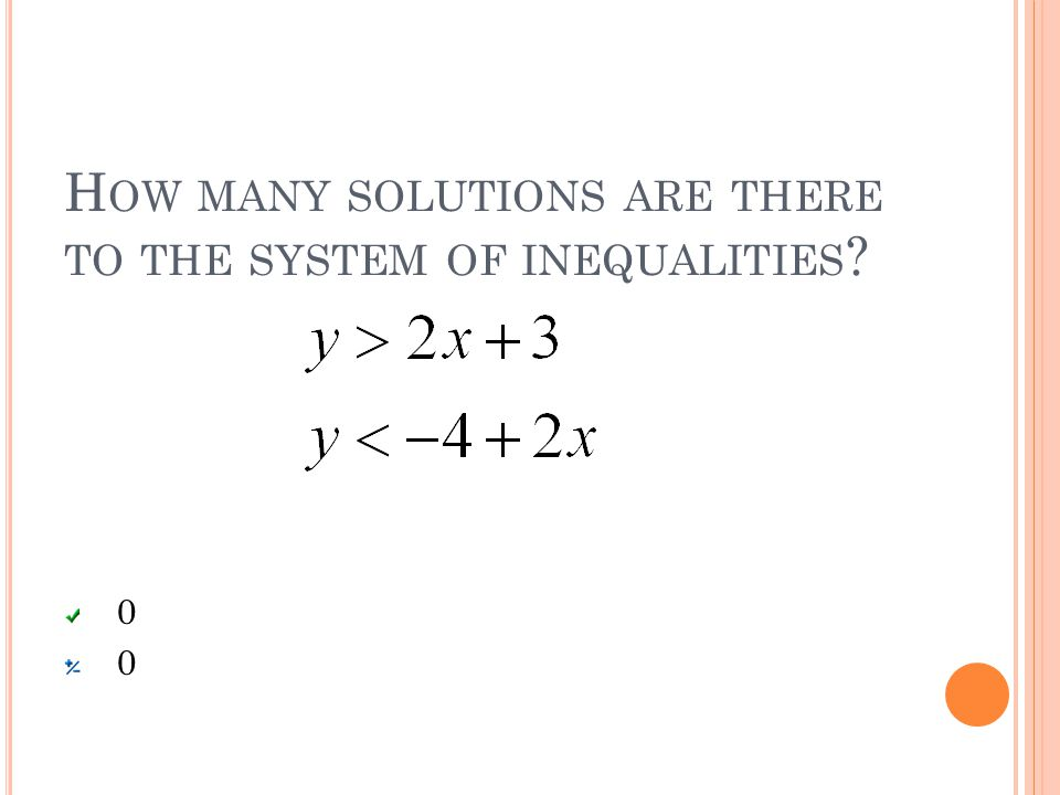 H OW MANY SOLUTIONS ARE THERE TO THE SYSTEM OF INEQUALITIES 0000