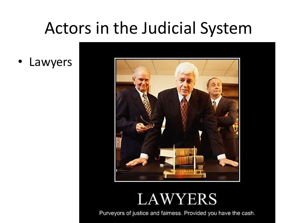 Litigants The houses of lawyers are roofed with the skins of litigants (proverb)