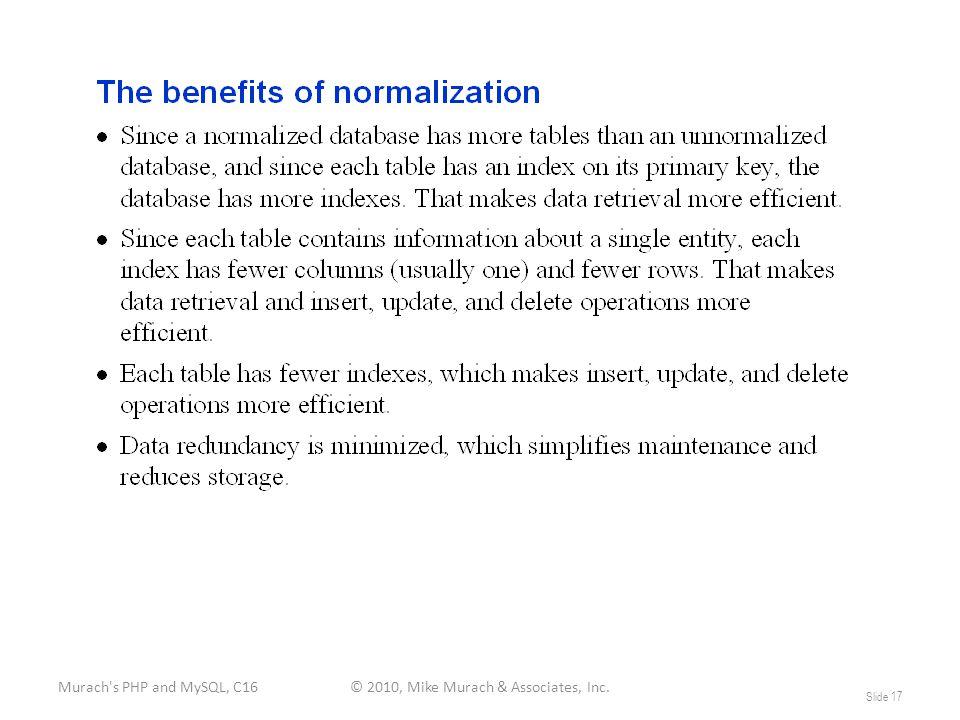 Murach s PHP and MySQL, C16© 2010, Mike Murach & Associates, Inc. Slide 17