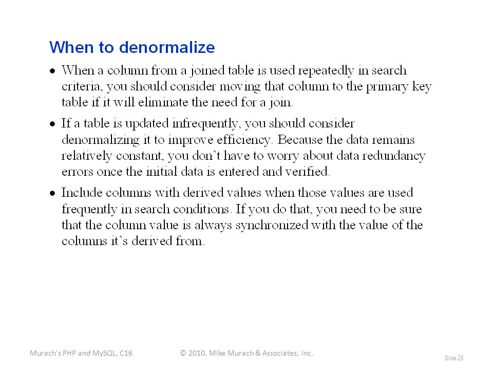 Murach s PHP and MySQL, C16© 2010, Mike Murach & Associates, Inc. Slide 26