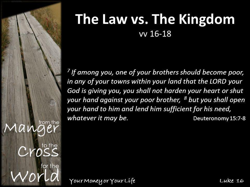 The Law vs.