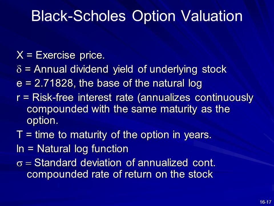 16-17 Black-Scholes Option Valuation X = Exercise price.