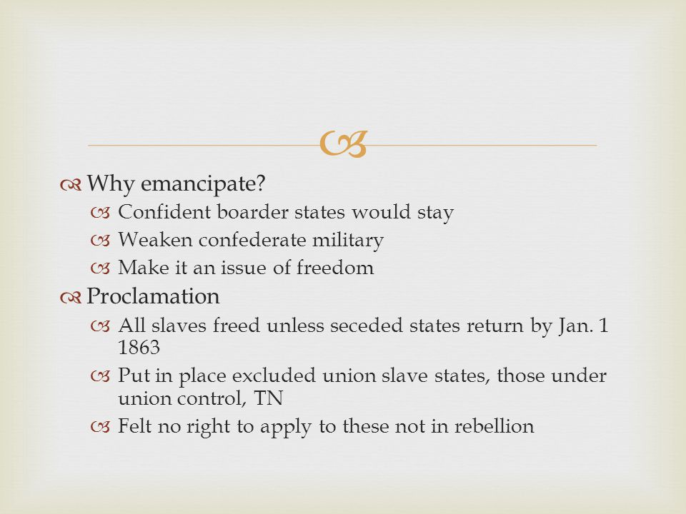   Why emancipate.