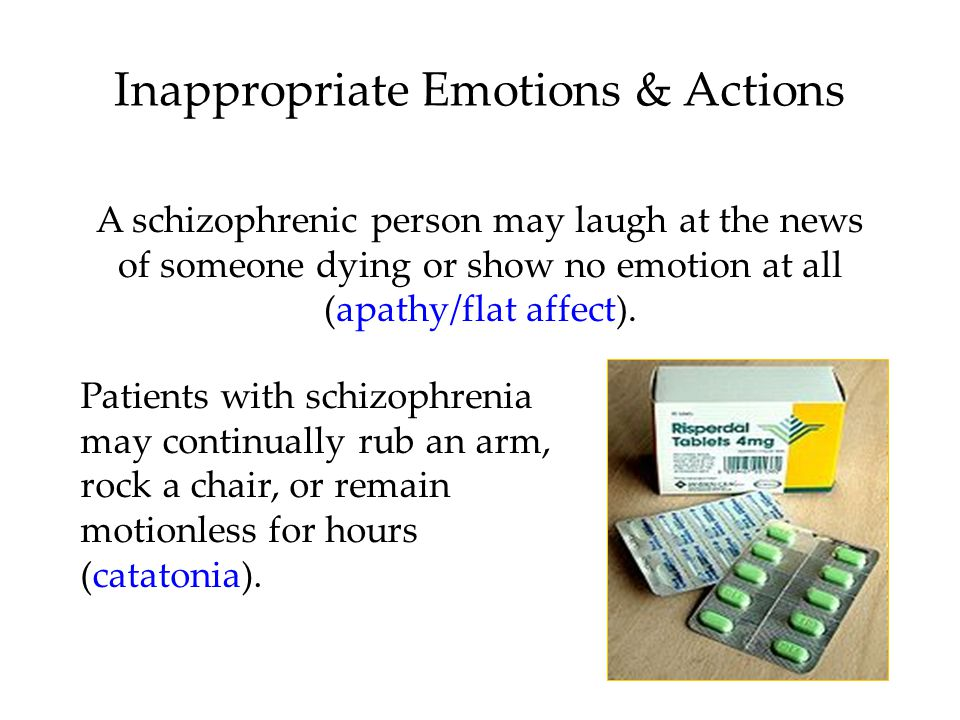 Disturbed Perceptions A schizophrenic person may perceive things that are not there (hallucinations).