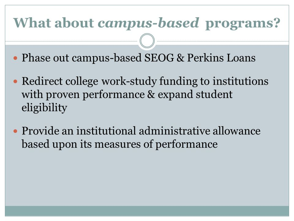 What about campus-based programs.