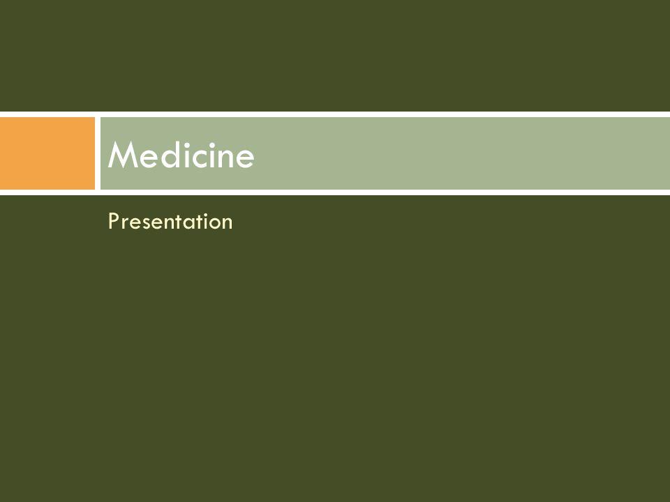 Presentation Medicine
