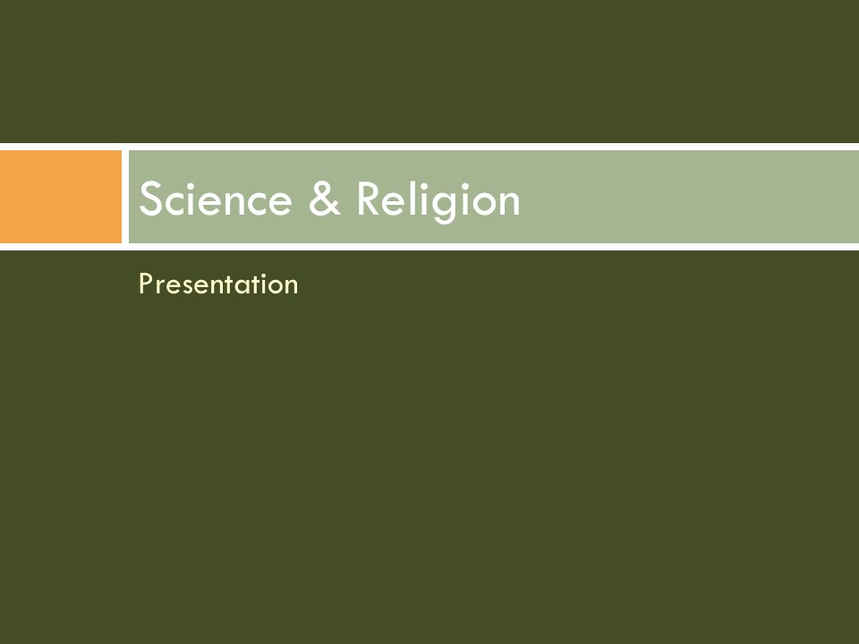 Presentation Science & Religion