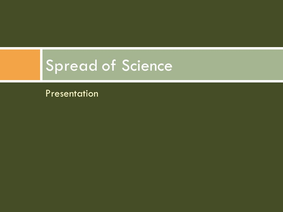 Presentation Spread of Science