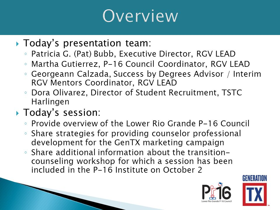  Today's presentation team: ◦ Patricia G.