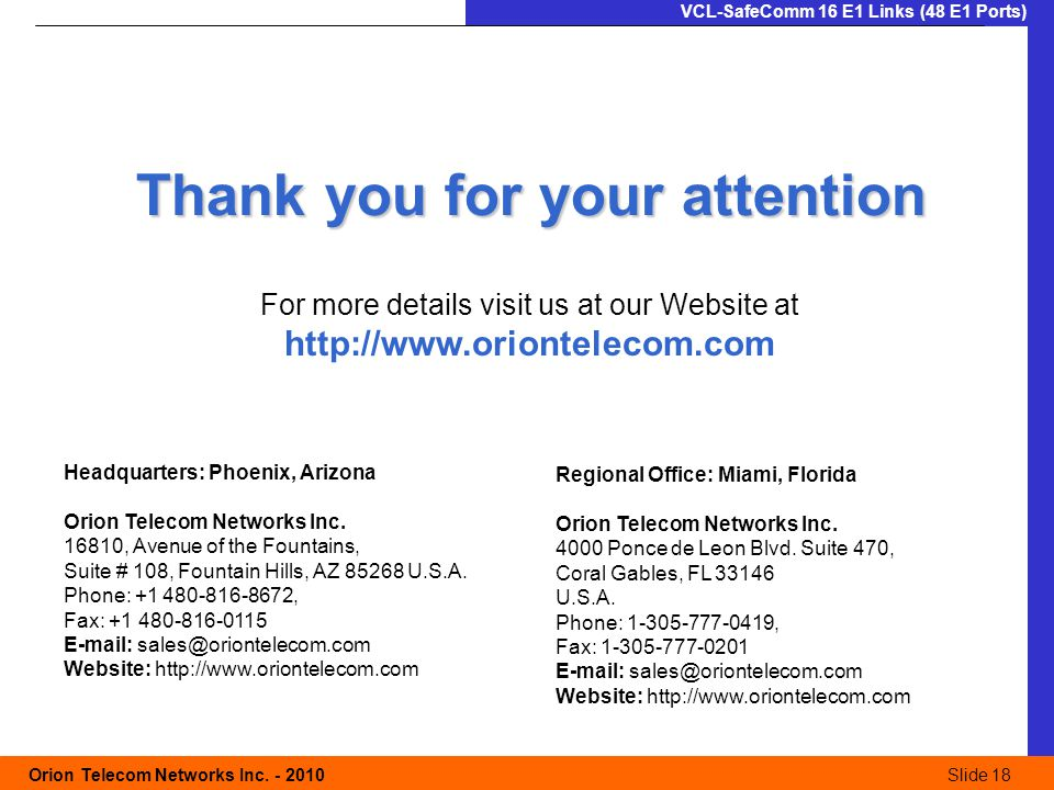 Slide 18 Orion Telecom Networks Inc.