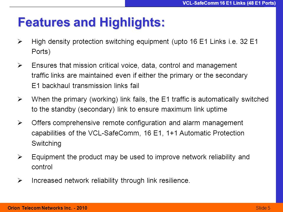 Slide 5 Orion Telecom Networks Inc.