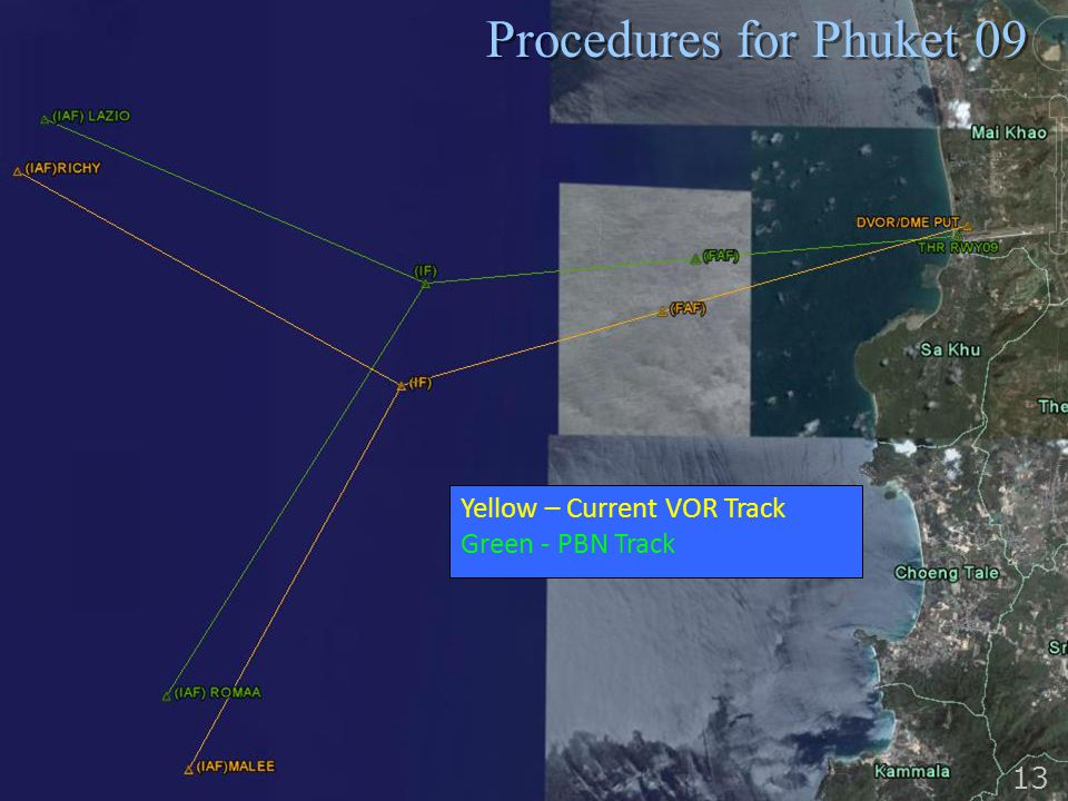 Procedures for Phuket 09 13 Yellow – Current VOR Track Green - PBN Track