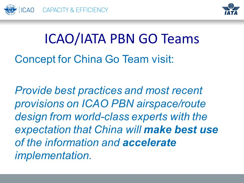 3Slide 3 China Statement of Work participants knowledge of PBN and updates based on upcoming changes.