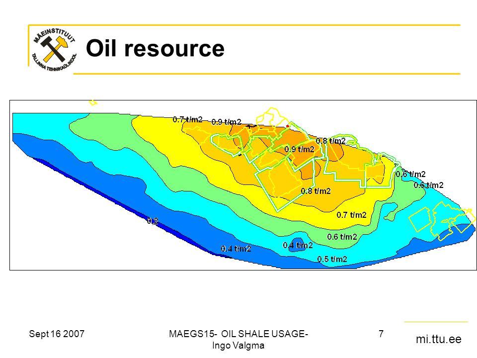 mi.ttu.ee Sept 16 2007MAEGS15- OIL SHALE USAGE- Ingo Valgma 8 Energy rating of oil shale, GJ/m 2