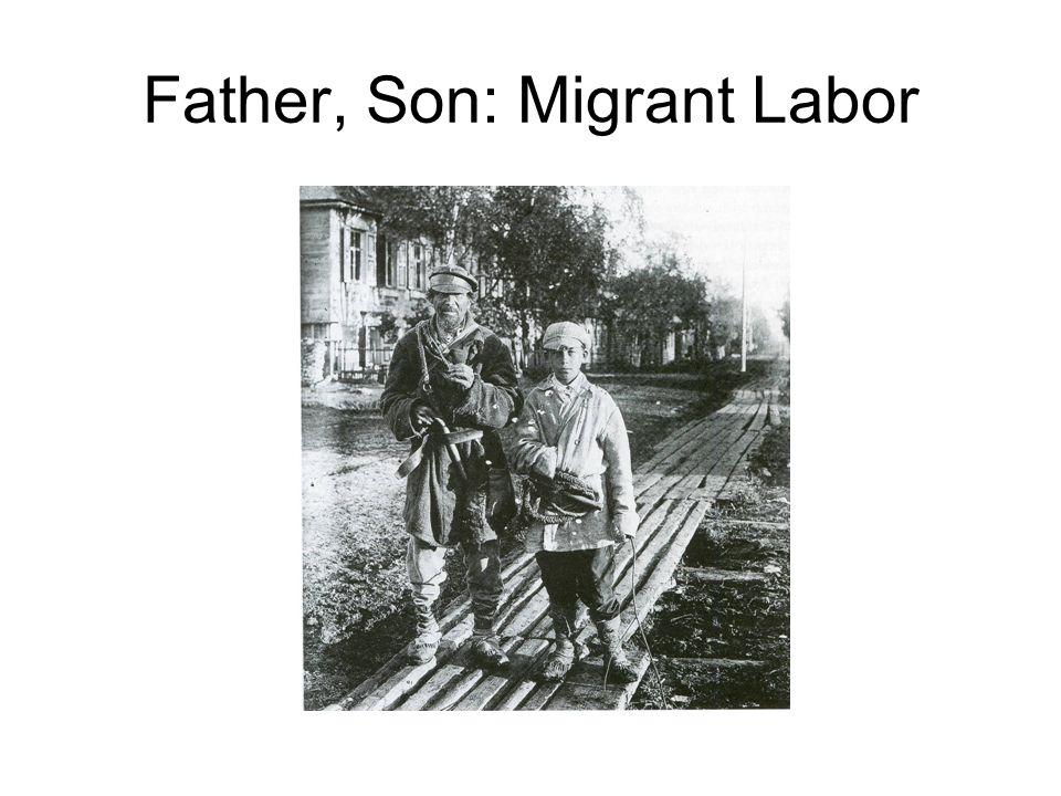 Father, Son: Migrant Labor