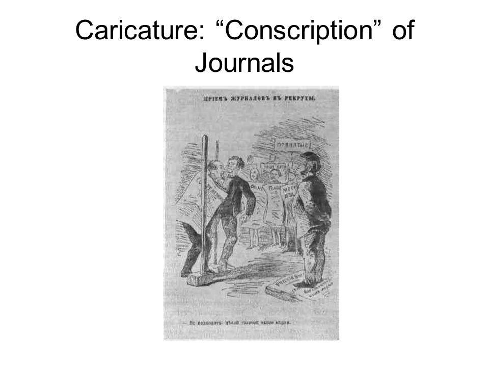 Caricature: Conscription of Journals