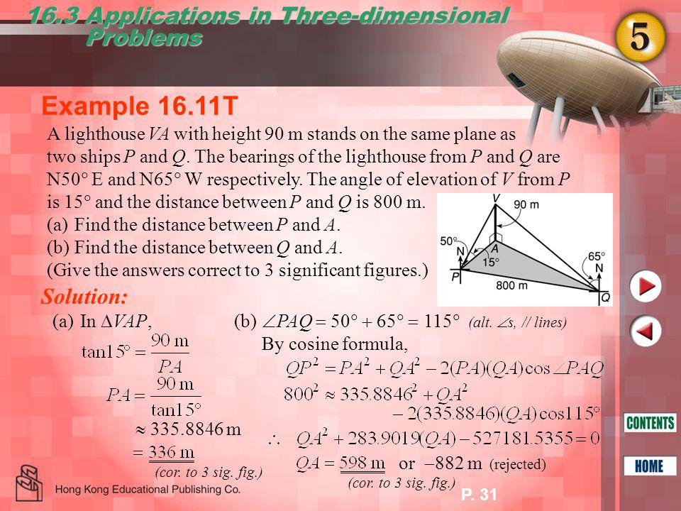P.31 Example 16.11T 16.3 Applications in Three-dimensional Problems Problems  335.8846 m (cor.