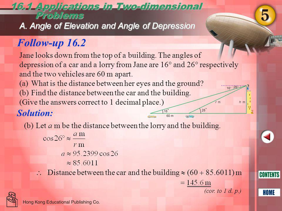 Follow-up 16.2 16.1 Applications in Two-dimensional Problems Problems (cor.