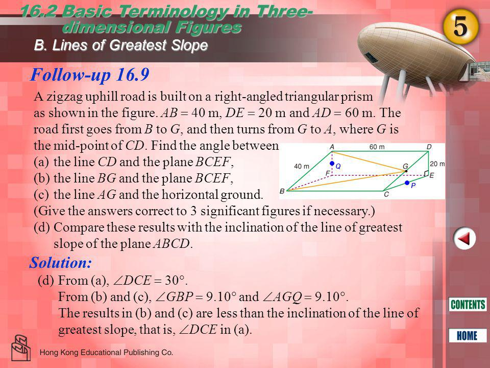 Follow-up 16.9 16.2 Basic Terminology in Three- dimensional Figures dimensional Figures B.