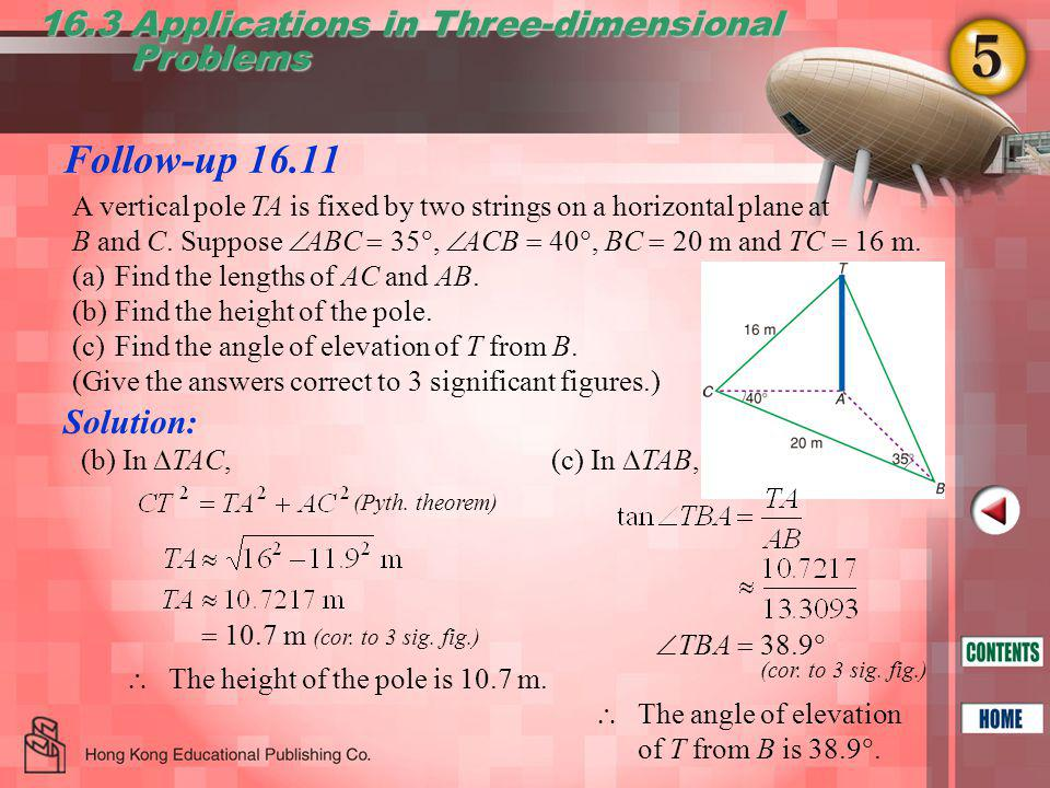 Follow-up 16.11 16.3 Applications in Three-dimensional Problems Problems (Pyth.