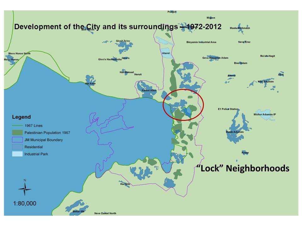 Lock Neighborhoods Development of the City and its surroundings – 1972-2012