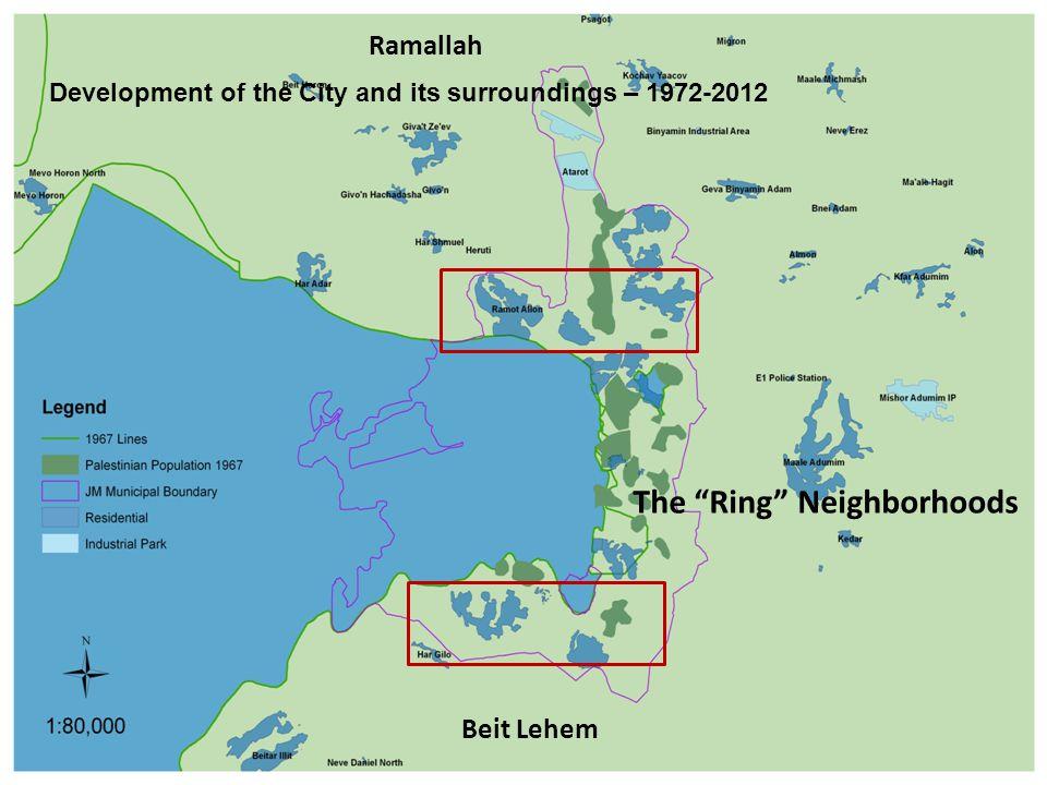The Ring Neighborhoods Beit Lehem Ramallah