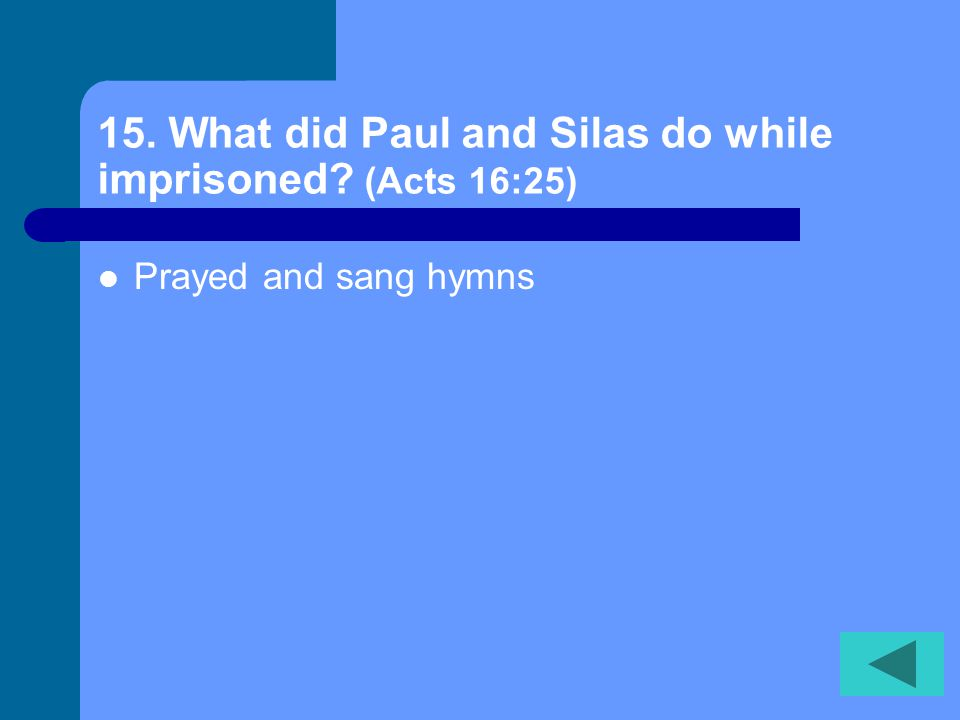 14. What did the magistrates command the multitudes do to Paul and Silas.