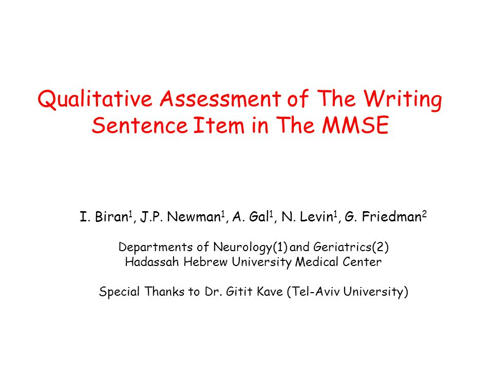 Qualitative Assessment of The Writing Sentence Item in The MMSE I.