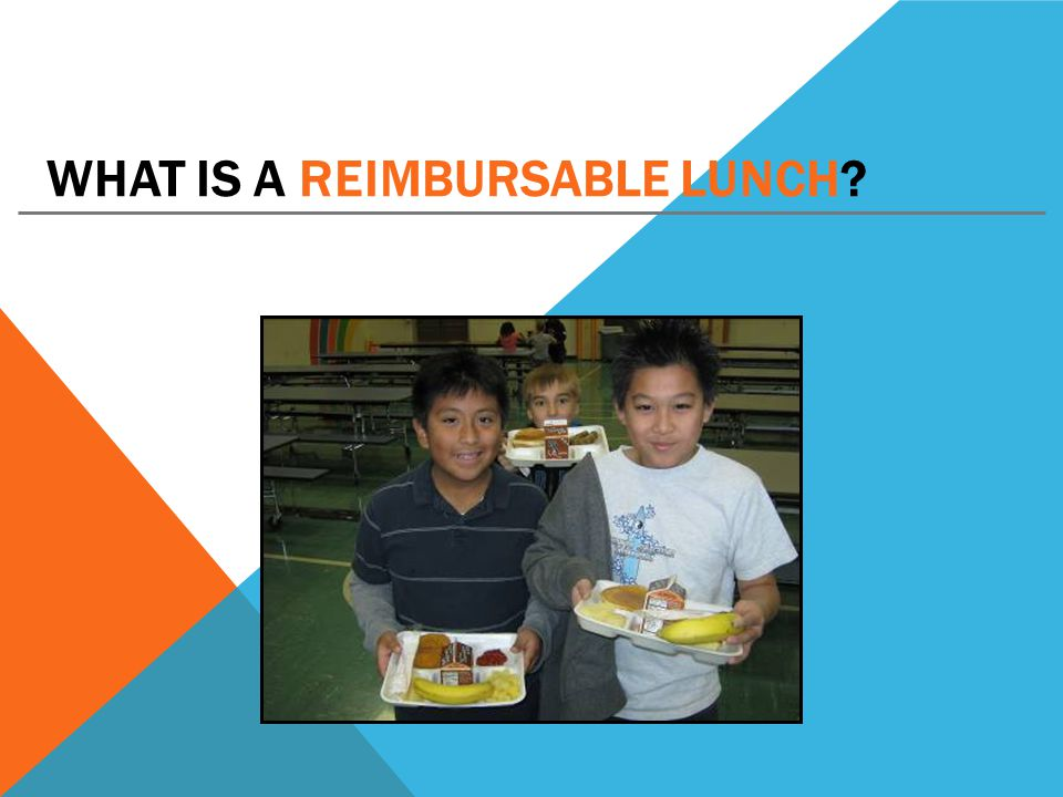WHAT IS A REIMBURSABLE LUNCH?