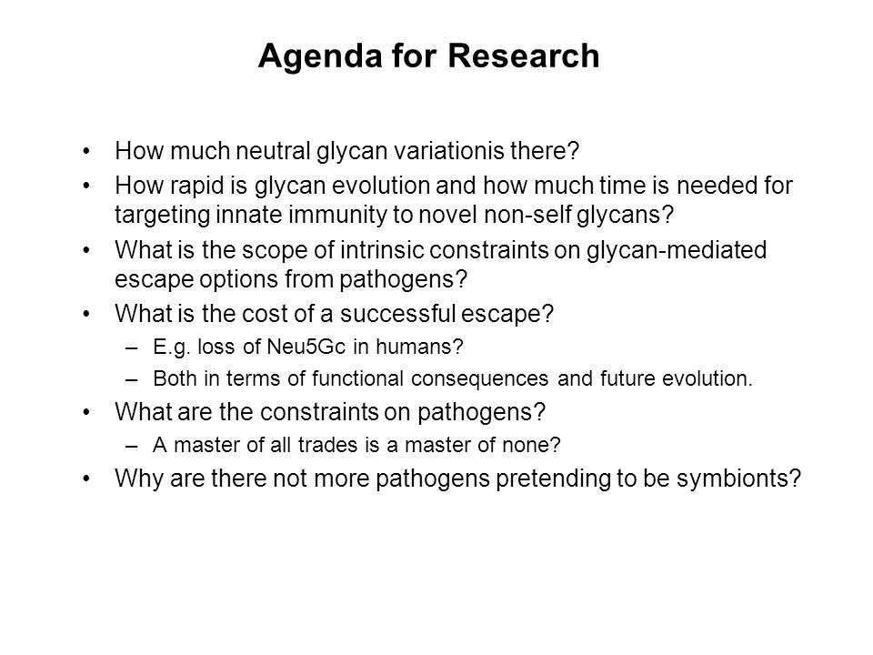 Agenda for Research How much neutral glycan variationis there.