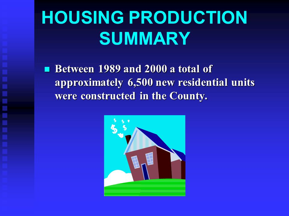 AFFORDABILITY GAP In 1999 23% of Monterey County residents could afford to purchase the median priced single family home.