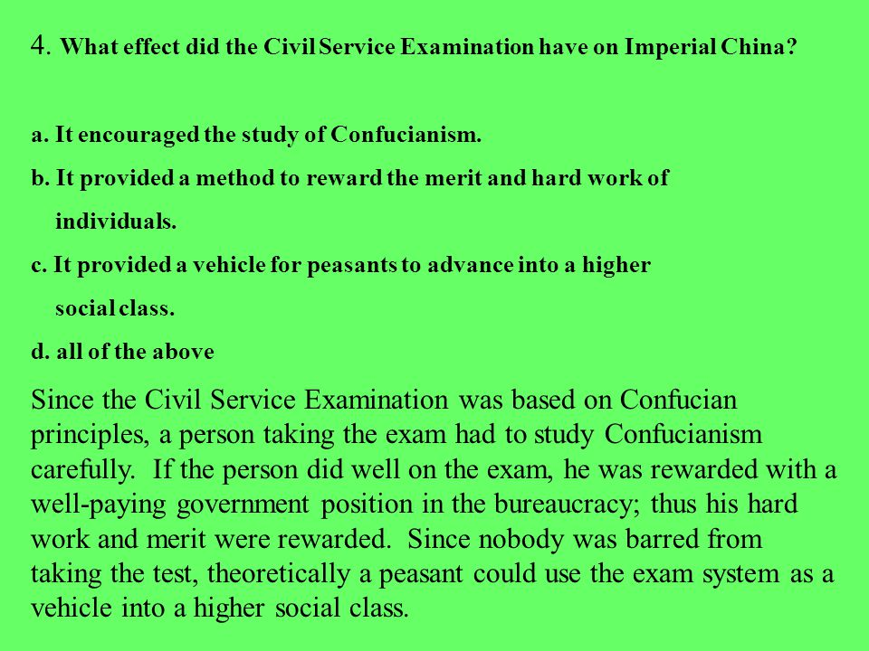 4. What effect did the Civil Service Examination have on Imperial China.