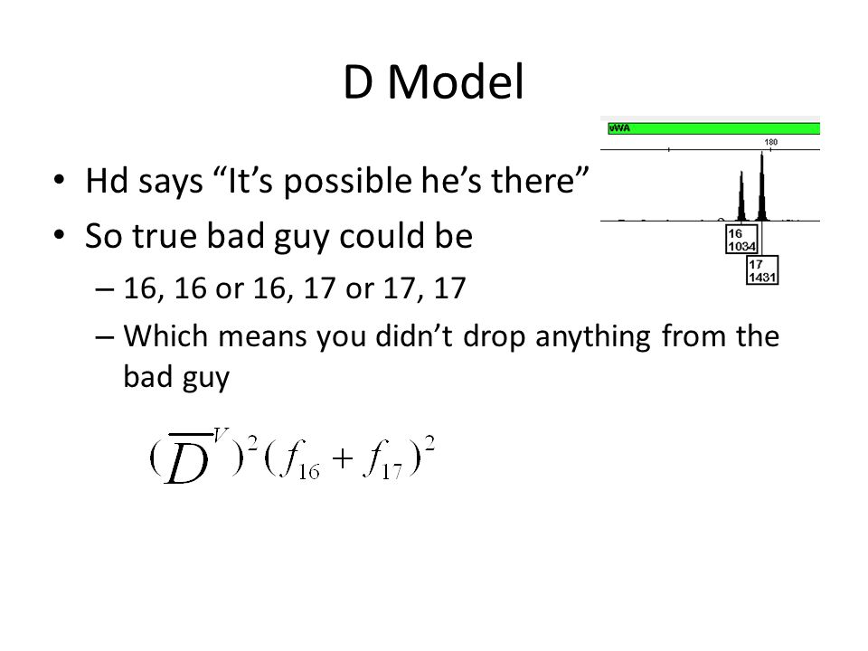 D Model Hd says It's possible he's there So true bad guy could be – 16, 16 or 16, 17 or 17, 17 – Which means you didn't drop anything from the bad guy