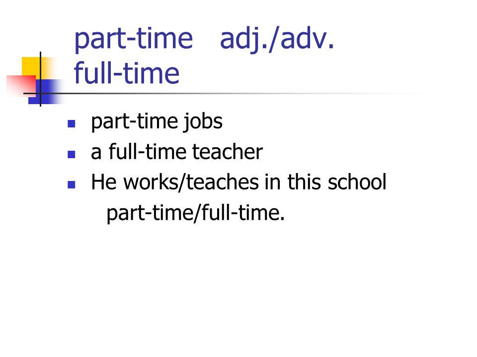 part-time adj./adv.