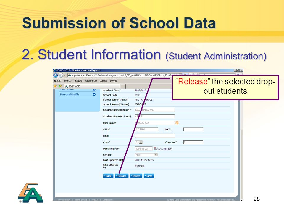 "28 Submission of School Data 2. Student Information (Student Administration) ""Release"" the selected drop- out students"