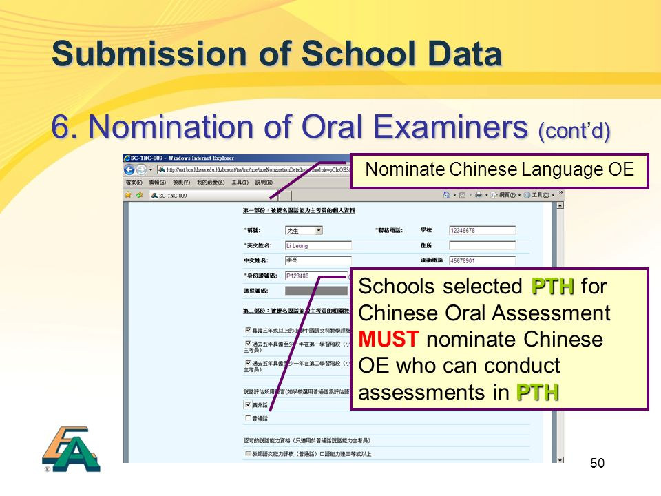 50 Submission of School Data 6. Nomination of Oral Examiners (contd) 6.