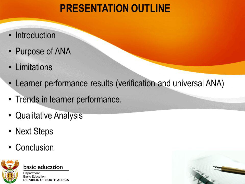 Conclusion The 2011 ANA will serve as the baseline which the DBE will use to measure future progress.