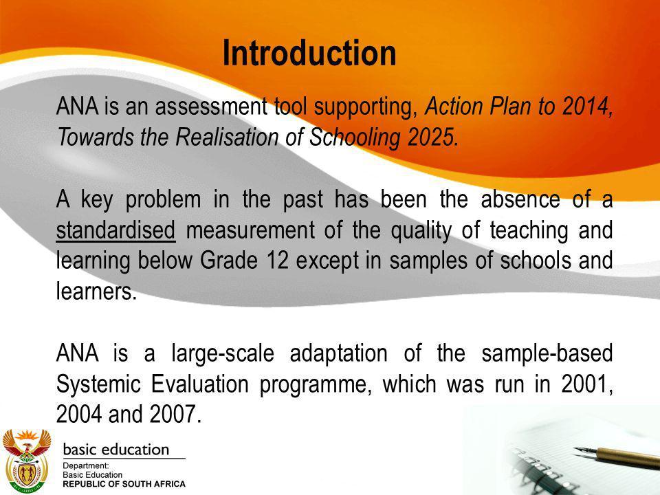 Universal ANA Distribution of learners per achievement levels Grade % Distribution of learners per achievement levels for Literacy % Distribution of learners per achievement levels for Numeracy Level 1 (1 - 34%) Level 2 (35 - 49%) Level 3 (50 - 69%) Level 4 (70 - 100%) Level 1 (1 - 34%) Level 2 (35 - 49%) Level 3 (50 - 69%) Level 4 (70 - 100%) 1 19.713.526.640.210.011.928.849.3 2 25.517.326.430.816.921.533.228.3 3 44.215.722.617.558.421.315.15.2 4 55.020.916.27.967.517.511.93.1 5 63.215.814.36.669.017.210.23.6 6 57.717.917.37.163.919.910.85.4 Total 43.616.820.718.946.618.118.716.6