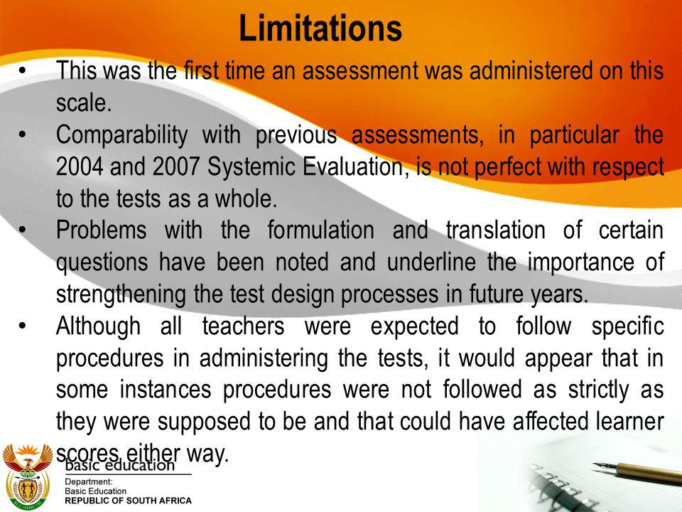Limitations Marking may not have been consistent across schools.